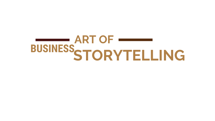 art of business storytelling how to tell a strong brand story